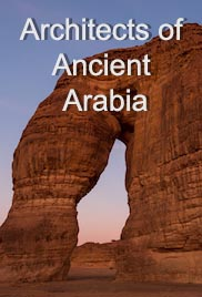Architects of Ancient Arabia